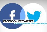 Facebook et Twitter : je ne sais pas quel contenu y poster