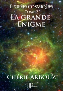Science-fiction-La grande Enigme de Chérif Arbouz